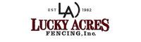 Lucky Acres Fencing, Inc.